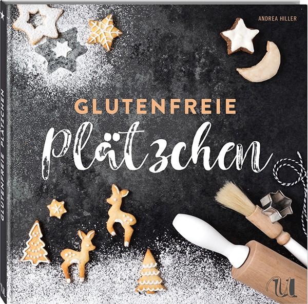 Glutenfreie Plätzchen Backbuch
